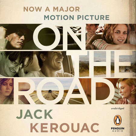 On the Road: 50th Anniversary Edition by Jack Kerouac