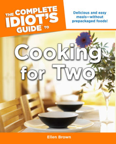 The Complete Idiot's Guide to Cooking for Two