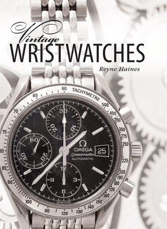 Vintage Wristwatches by Reyne Haines