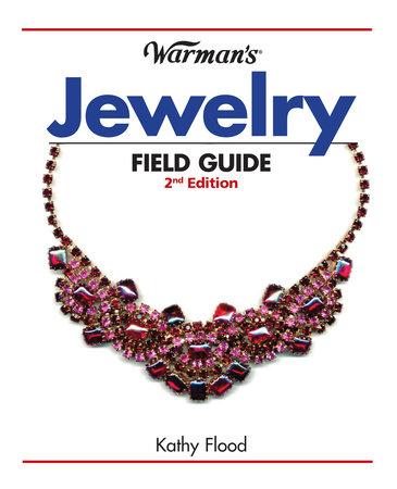 Warman's Jewelry Field Guide by Kathy Flood