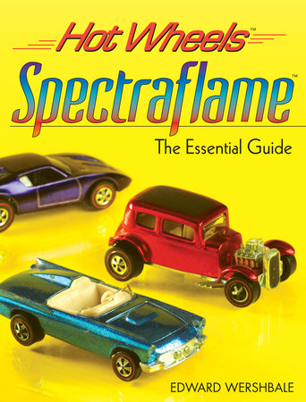 Hot Wheels Spectraflame by Edward Wershbale