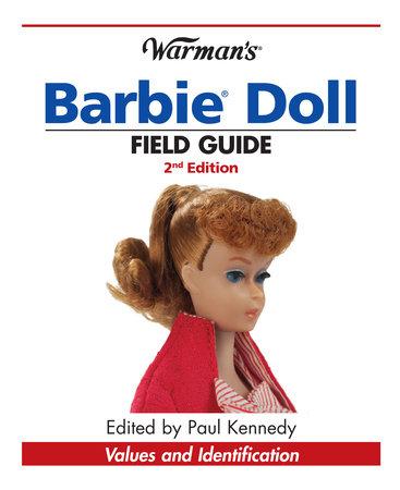 Warman's Barbie Doll Field Guide by Sharon Verbeten