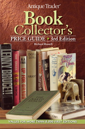 Antique Trader Book Collector's Price Guide by Richard Russell