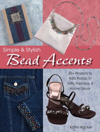 Simple & Stylish Bead Accents by Katie Hacker