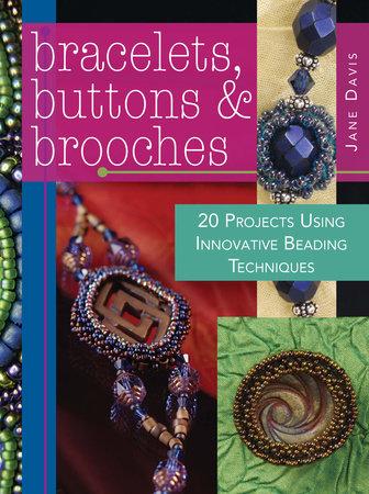 Bracelets, Buttons & Brooches by Jane Davis
