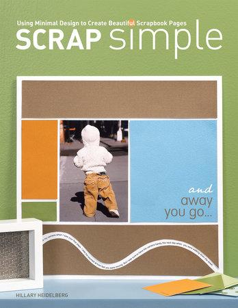 Scrap Simple by Hillary Heidelberg