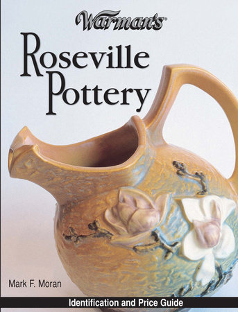 Warman's Roseville Pottery by Mark Moran