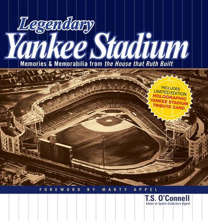 Legendary Yankee Stadium by Thomas O'Connell