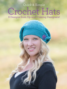 Quick & Simple Crochet Hats