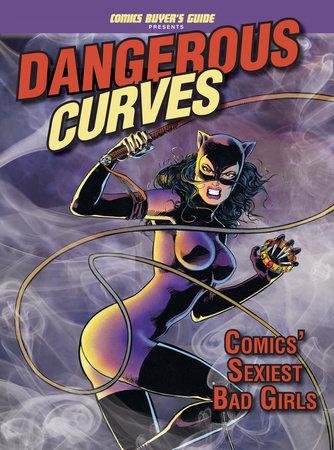 Dangerous Curves by Brent Frankenhoff