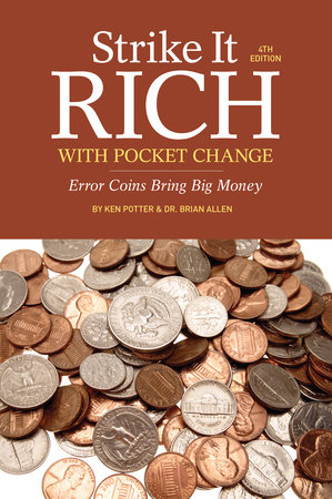Strike It Rich with Pocket Change by Ken Potter and Brian Allen
