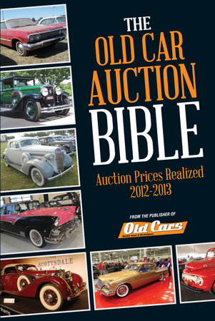 Old Car Auction Bible by Brian Earnest