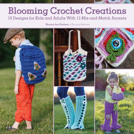 Blooming Crochet Creations by Shauna-Lee Graham