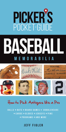 Picker's Pocket Guide - Baseball Memorabilia by Jeff Figler
