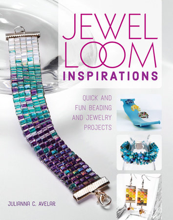 Jewel Loom Inspirations by Julianna C. Avelar