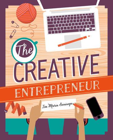 The Creative Entrepreneur by Isa Maria Seminega