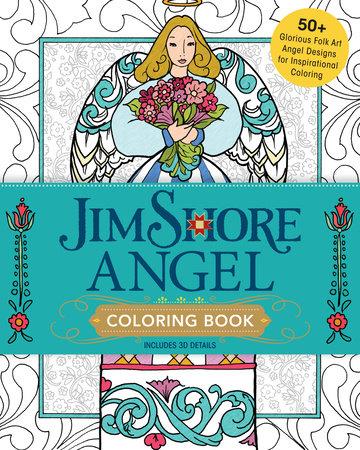Jim Shore Angel Coloring Book by Jim Shore