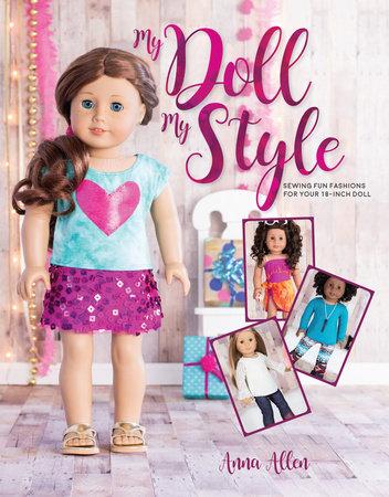 My Doll, My Style by Anna Allen