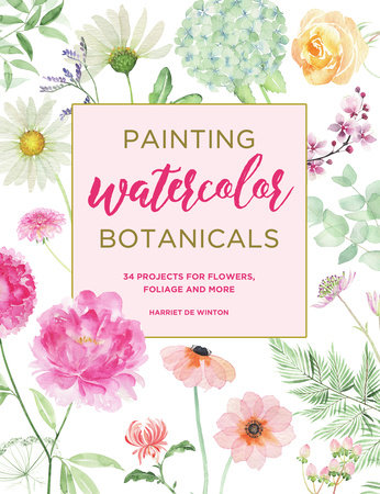 Painting Watercolor Botanicals by Harriet de Winton