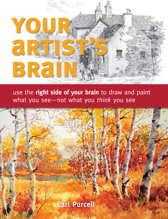 Your Artist's Brain by Carl Purcell
