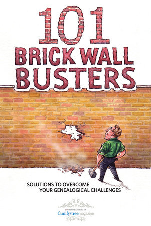 101 Brick Wall Busters by