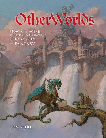 OtherWorlds by Tom Kidd