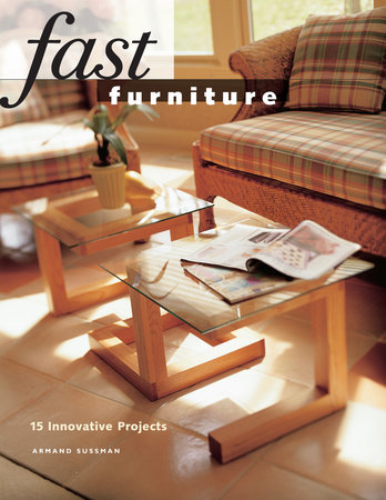 Fast Furniture by Armand Sussman