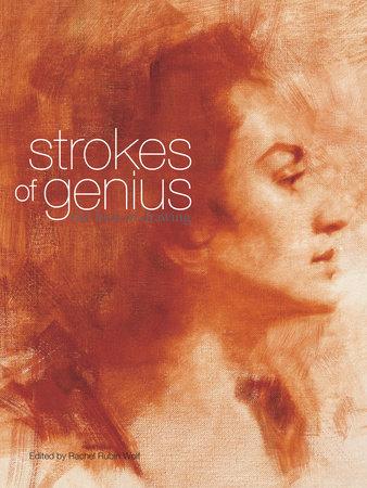 Strokes of Genius by Rachel Rubin Wolf