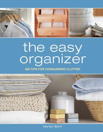 The Easy Organizer by Marilyn Bohn