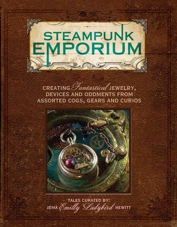 Steampunk Emporium by Jema Hewitt