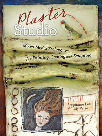 Plaster Studio by Stephanie Lee and Judy Wise