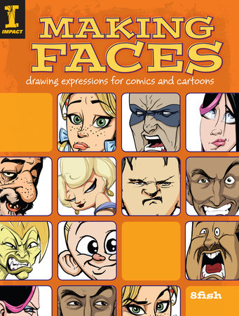 Making Faces by 8fish