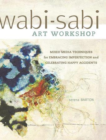 Wabi-Sabi by Serena Barton