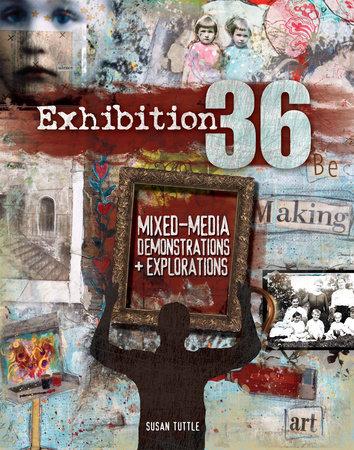 Exhibition 36 by Susan Tuttle