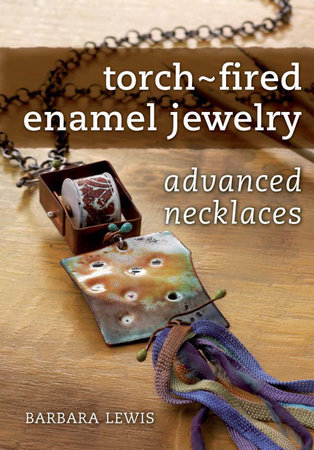 Torch-Fired Enamel Jewelry, Advanced Necklaces by Barbara Lewis