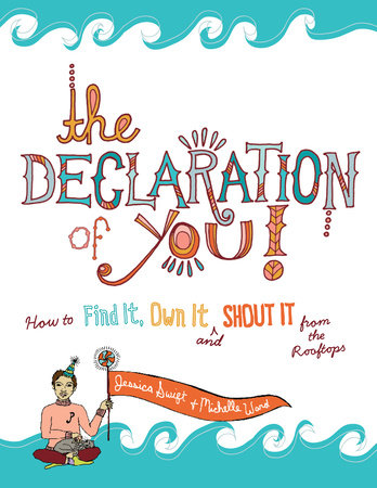 The Declaration of You! by Michelle Ward and Jessica Swift