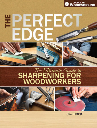 The Perfect Edge by Ron Hock