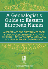 A Genealogist's Guide to Eastern European Names