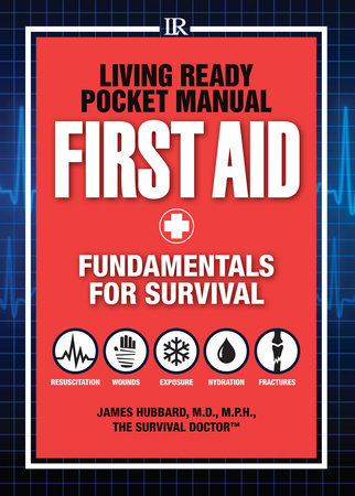 Living Ready Pocket Manual - First Aid by James Hubbard