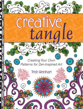 Creative Tangle by Trish Reinhart