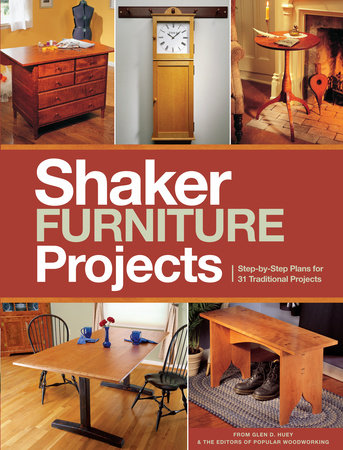 Popular Woodworking's Shaker Furniture Projects by Popular Woodworking
