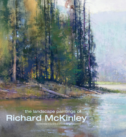 The Landscape Paintings of Richard McKinley by Richard Mckinley