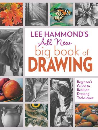 Lee Hammond's All New Big Book of Drawing by Lee Hammond