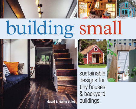 Building Small by David Stiles and Jeanie Stiles