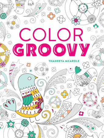 Color Groovy by Thaneeya McArdle