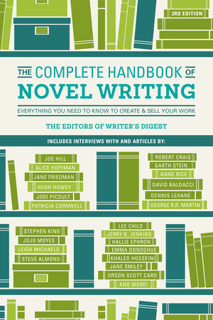 The Complete Handbook of Novel Writing by Writers Digest