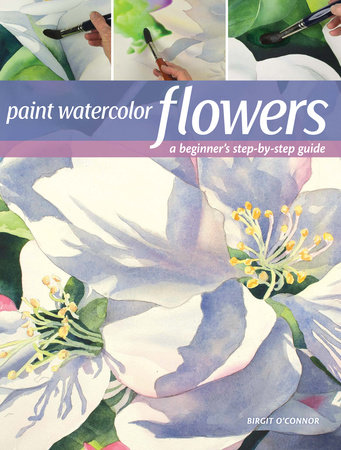 Paint Watercolor Flowers by Birgit O'Connor