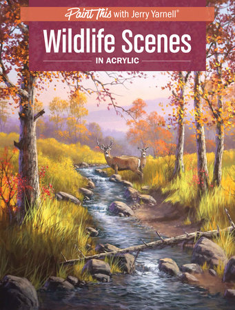 Wildlife Scenes in Acrylic by Jerry Yarnell