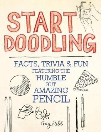 Start Doodling by Guy Field