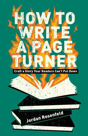 How To Write A Page-Turner by Jordan Rosenfeld